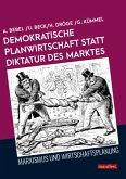 Demokratische Planwirtschaft statt Diktatur des Marktes