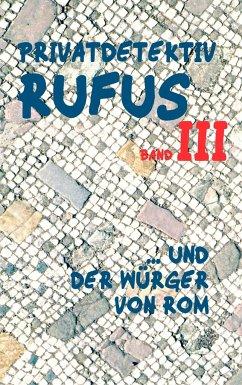 Privatdetektiv Rufus III