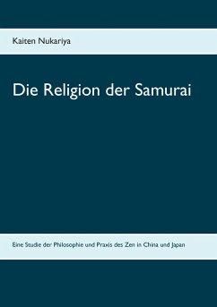 Die Religion der Samurai - Nukariya, Kaiten