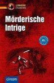 Mörderische Intrige - 3 Kurzkrimis