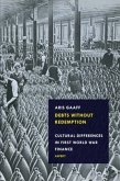 Debts Without Redemption: Cultural differences in First World War finance
