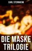 Die Maske Trilogie (eBook, ePUB)