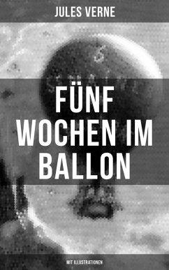 Fünf Wochen im Ballon (Mit Illustrationen) (eBo...