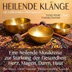 Heilende Klänge - Eine heilende Musikreise zur Stärkung der Gesundheit von Herz, Magen, Darm, Haut (MP3-Download)