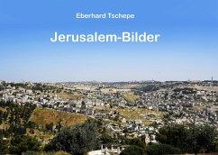 Jerusalem Bilder