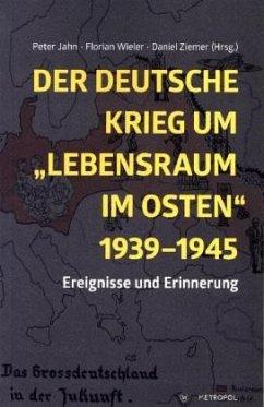 Der deutsche Krieg um ´´Lebensraum im Osten´´ 1...
