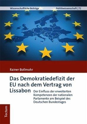 Das Demokratiedefizit Der Eu Nach Dem Vertrag Von Lissabon Von