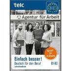Einfach besser! Deutsch für den Beruf B1-B2 Lehrerhandbuch