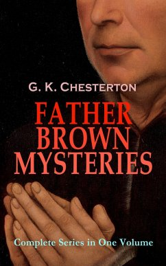 9788026879169 - Chesterton, G. K.: FATHER BROWN MYSTERIES - Complete Series in One Volume (eBook, ePUB) - Kniha