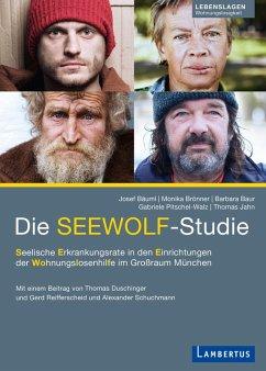 Die SEEWOLF-Studie (eBook, PDF) - Bäuml, Josef; Baur, Barbara; Jahn, Thomas; Brönner, Monika; Pitschel-Walz, Gabriele