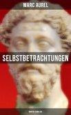 Selbstbetrachtungen - Marcus Aurelius (eBook, ePUB)