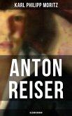 Anton Reiser (Bildungsroman) (eBook, ePUB)