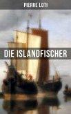 Pierre Loti: Die Islandfischer (eBook, ePUB)