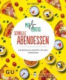 Mix & Fertig – schnelle Abendessen (eBook, ePUB)