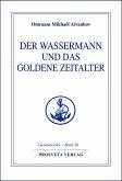 Der Wassermann und das Goldene Zeitalter - Teil 2 (eBook, ePUB)