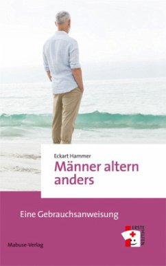 Männer altern anders - Hammer, Eckart