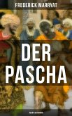 Der Pascha (Abenteuerroman) (eBook, ePUB)