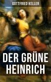 Der Grüne Heinrich (eBook, ePUB)