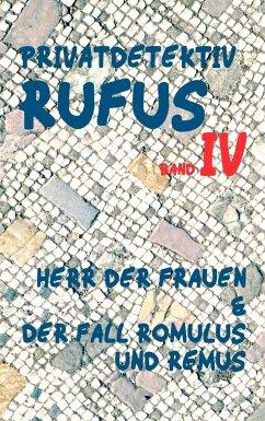 Privatdetektiv Rufus IV