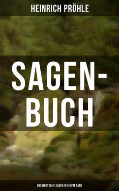 SAGEN-BUCH (580 Deutsche Sagen in einem Band) (...