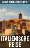 Goethe: Italienische Reise (eBook, ePUB)