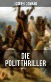 Die Politthriller von Joseph Conrad (eBook, ePUB)
