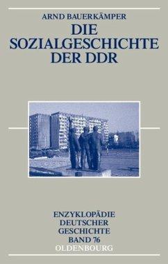 Die Sozialgeschichte der DDR (eBook, PDF) - Bauerkämper, Arnd