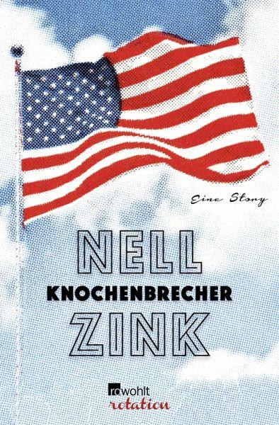 Knochenbrecher (eBook, ePUB) - Zink, Nell