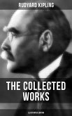 THE COLLECTED WORKS OF RUDYARD KIPLING (Illustrated Edition) (eBook, ePUB)