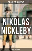 Nikolas Nickleby (Gesellschaftsroman) (eBook, ePUB)