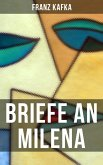 Franz Kafka: Briefe an Milena (eBook, ePUB)