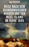 Reise nach dem skandinavischen Norden und der Insel Island im Jahre 1845 (eBook, ePUB)