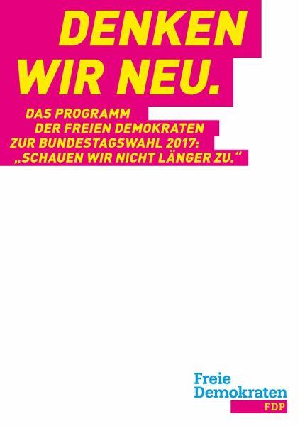 Denken wir neu. (eBook, ePUB) - Buschmann, Dr. Marco; Lindner, Christian; Beer, Nicola