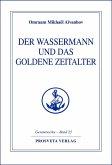 Der Wassermann und das Goldene Zeitalter - Teil 1 (eBook, ePUB)