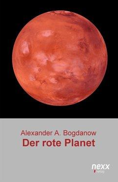 Der rote Planet - Bogdanow, Alexander A.