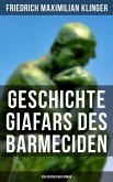 Geschichte Giafars des Barmeciden: Philosophischer Roman (eBook, ePUB)
