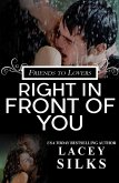 Right in Front of You (eBook, ePUB)