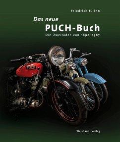Das neue PUCH-Buch - Ehn, Friedrich F.