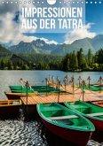 Impressionen aus der Tatra (Wandkalender 2018 DIN A4 hoch)