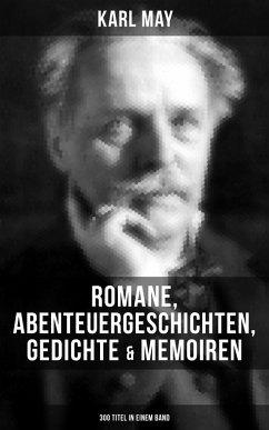 Karl May: Romane, Abenteuergeschichten, Gedicht...