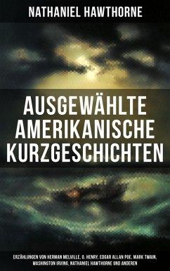 Ausgewählte amerikanische Kurzgeschichten: Erzä...