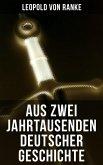 Aus Zwei Jahrtausenden Deutscher Geschichte (eBook, ePUB)