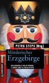 Mörderisches Erzgebirge (eBook, PDF)