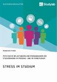 Stress im Studium. Psychische Belastungen und Erkrankungen bei Studierenden im Präsenz- und im Fernstudium (eBook, PDF)