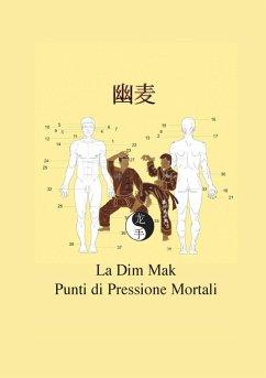 La Dim Mak (eBook, ePUB)
