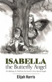 Isabella the Butterfly Angel (eBook, ePUB)