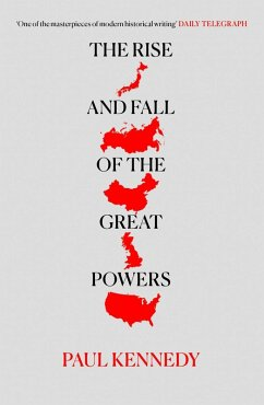 The Rise and Fall of the Great Powers (eBook, ePUB) - Kennedy, Paul