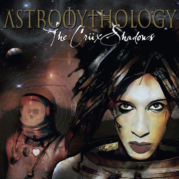 Astromythology - Crüxshadows,The