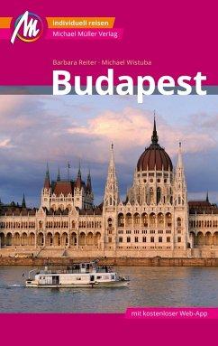 Budapest MM-City Reiseführer Michael Müller Verlag (eBook, ePUB) - Reiter, Barbara; Wistuba, Michael