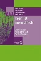 Irren ist menschlich (eBook, PDF) - Dörner, Klaus; Plog, Ursula; Teller, Christine; Wendt, Frank